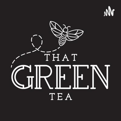 That Green Tea