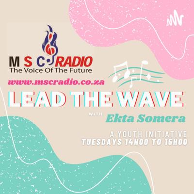 Lead the Wave - MSC Radio