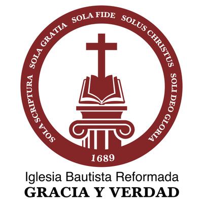 Iglesia Bautista Reformada Gracia y Verdad