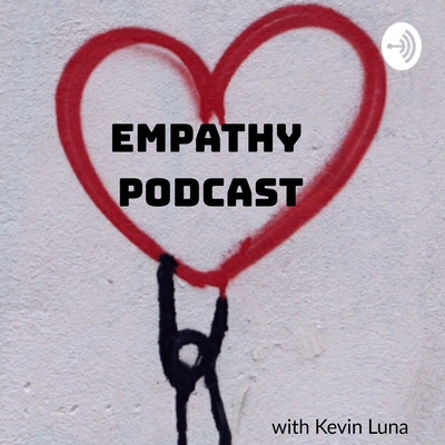 Empathy Podcast