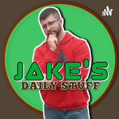 Jake's Daily Stuff