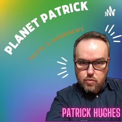 Planet Patrick with Patrick Hughes