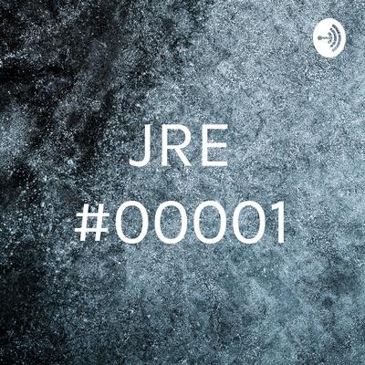 JRE #00001