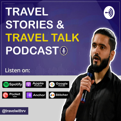 Travel With RV Show   An Indian Travel Podcast