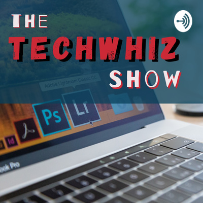 The TechWhiz Show