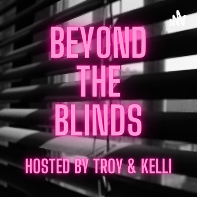 Beyond The Blinds