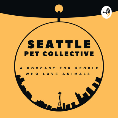Seattle Pet Collective Podcast