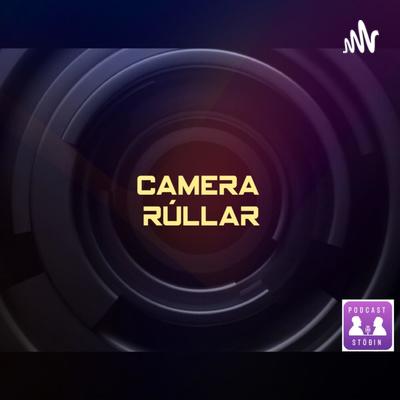 Camera Rúllar
