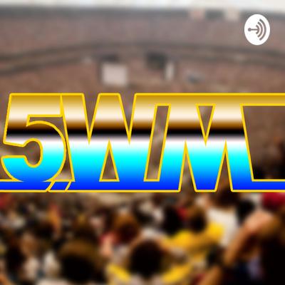 5 Wise Marks Wrestling Podcast