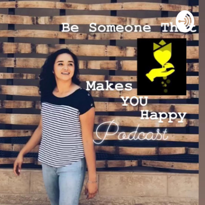 Ep 5 -Be someone that makes YOU happy! : Madison Warren