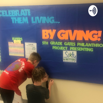 Lakeview's Podcast in your PJs- 5th Grade GATES Philanthropy