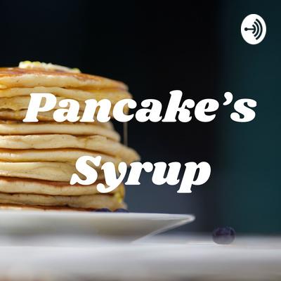 Pancake's Syrup