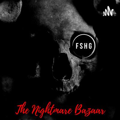 The Nightmare Bazaar