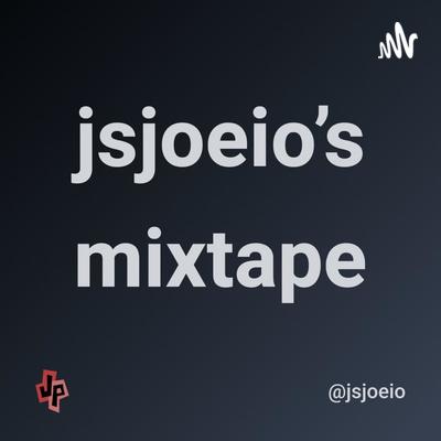 jsjoeio's mixtape