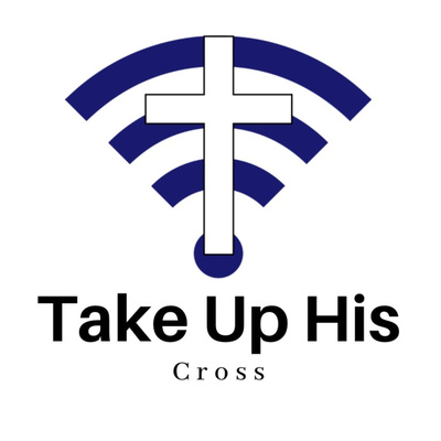 Take Up His Cross
