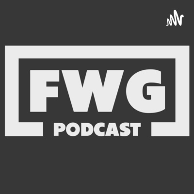 FWG Podcast