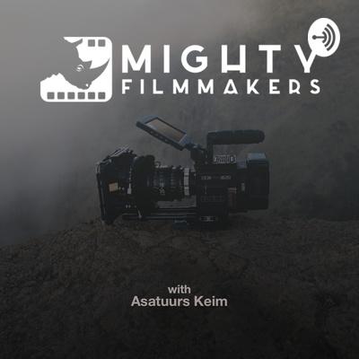 Mighty Filmmakers