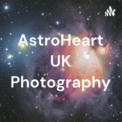 AstroHeart UK Photography