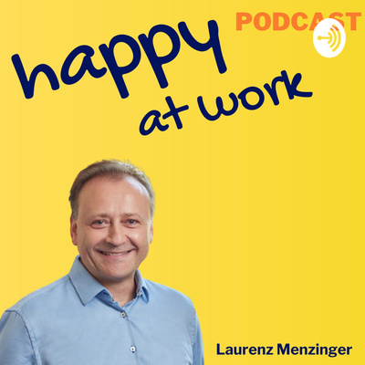 Happy at Work | Laurenz Menzinger