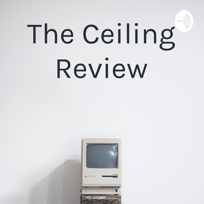 The Ceiling Review