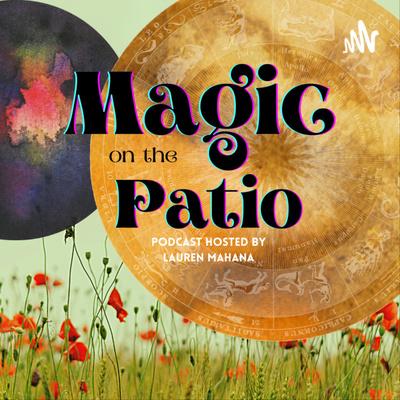 Magic On The Patio