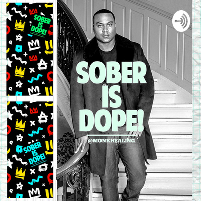 Sober is Dope!