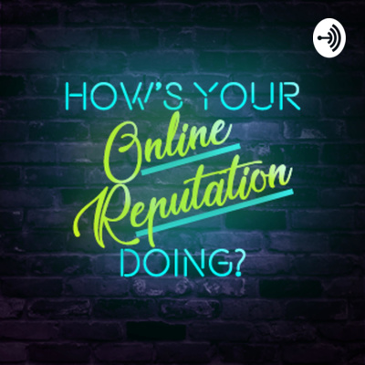 """How's Your Online Reputation Doing? It's time you stop leaving your """"Online Reputation"""" to chance."""