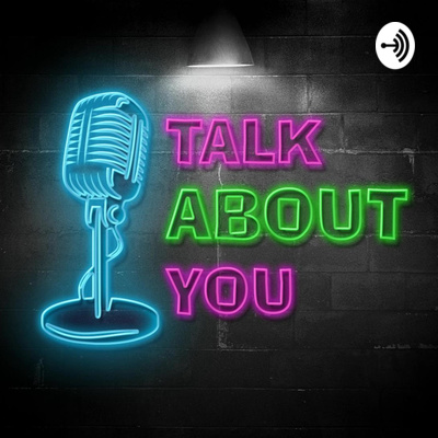 Talk_About_You