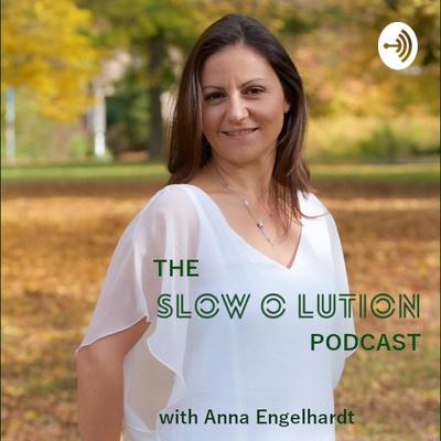 The Slowolution Podcast