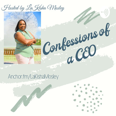 Confessions of a CEO