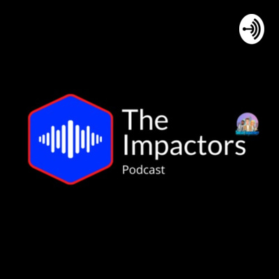 The Impactors Podcast