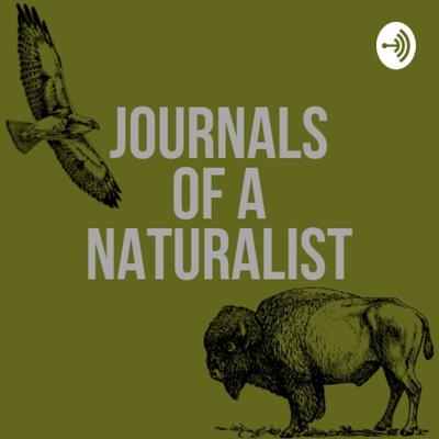 Journals of a Naturalist