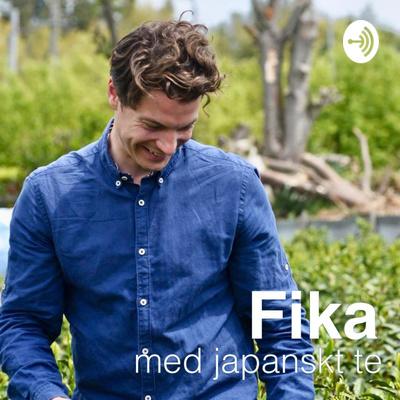 日本茶でFika -Fika med japanskt te-