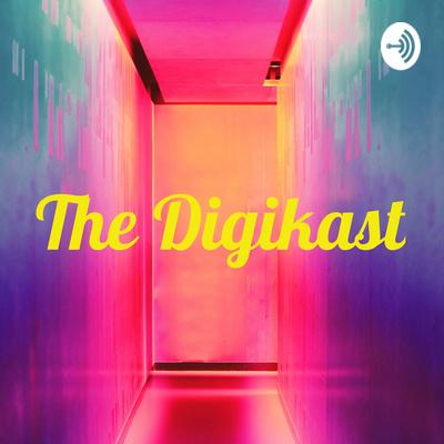 The Digikast