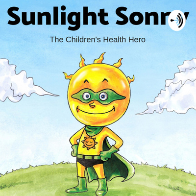 SUNLIGHT SONNY: The Children's Health Hero
