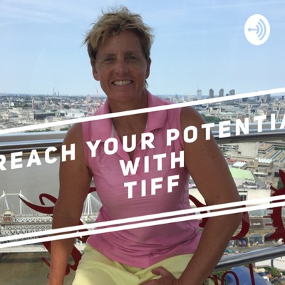 Reach Your Potential With Tiff