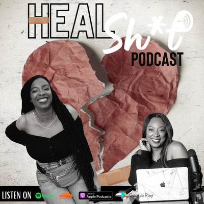 Heal Sh*t Podcast (formerly Hey Purpose, Pods & PR)