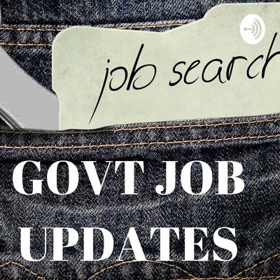 Govt Job Updates