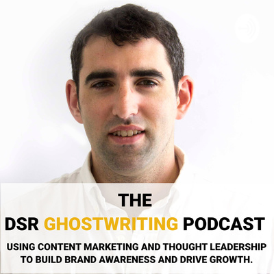 The DSR Ghostwriting Podcast