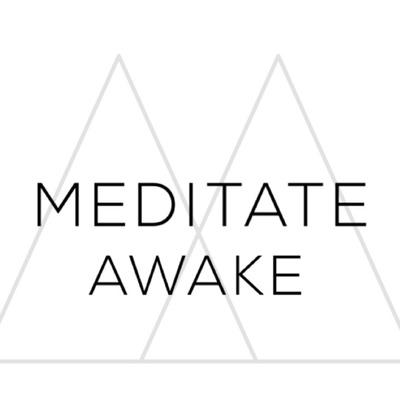 Meditate Awake