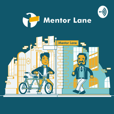 Mentor Lane Podcast