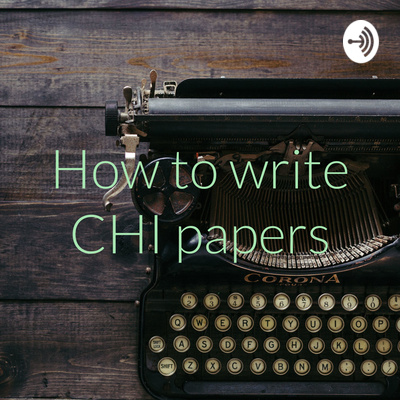 How to write CHI papers