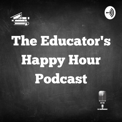 The Educator's Happy Hour