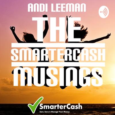 The SmarterCash Musings With Andi Leeman