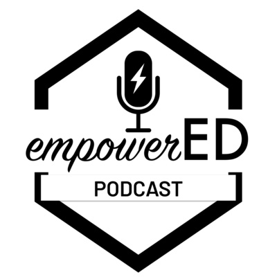 empowerED Podcast