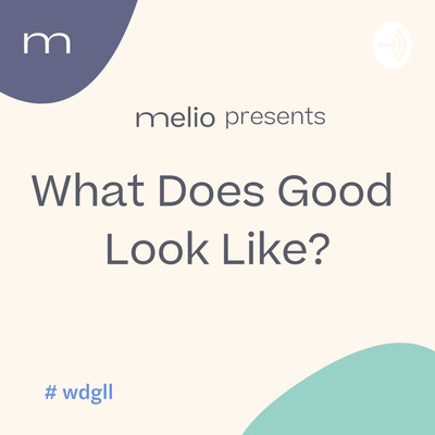 What Does Good Look Like?
