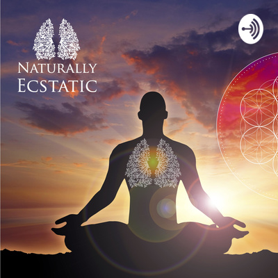 Becoming Naturally Ecstatic