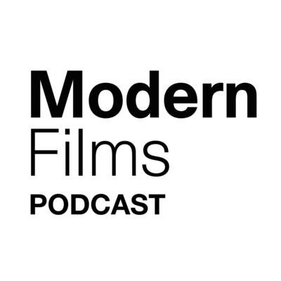 Modern Films Podcast