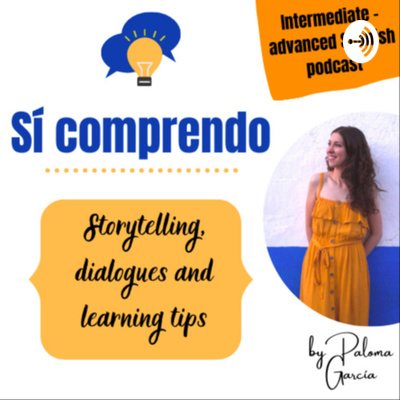 Sí comprendo ☀ Learn Spanish (storytelling, dialogues and tips)