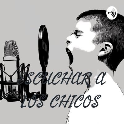 ESCUCHAR A LOS CHICOS